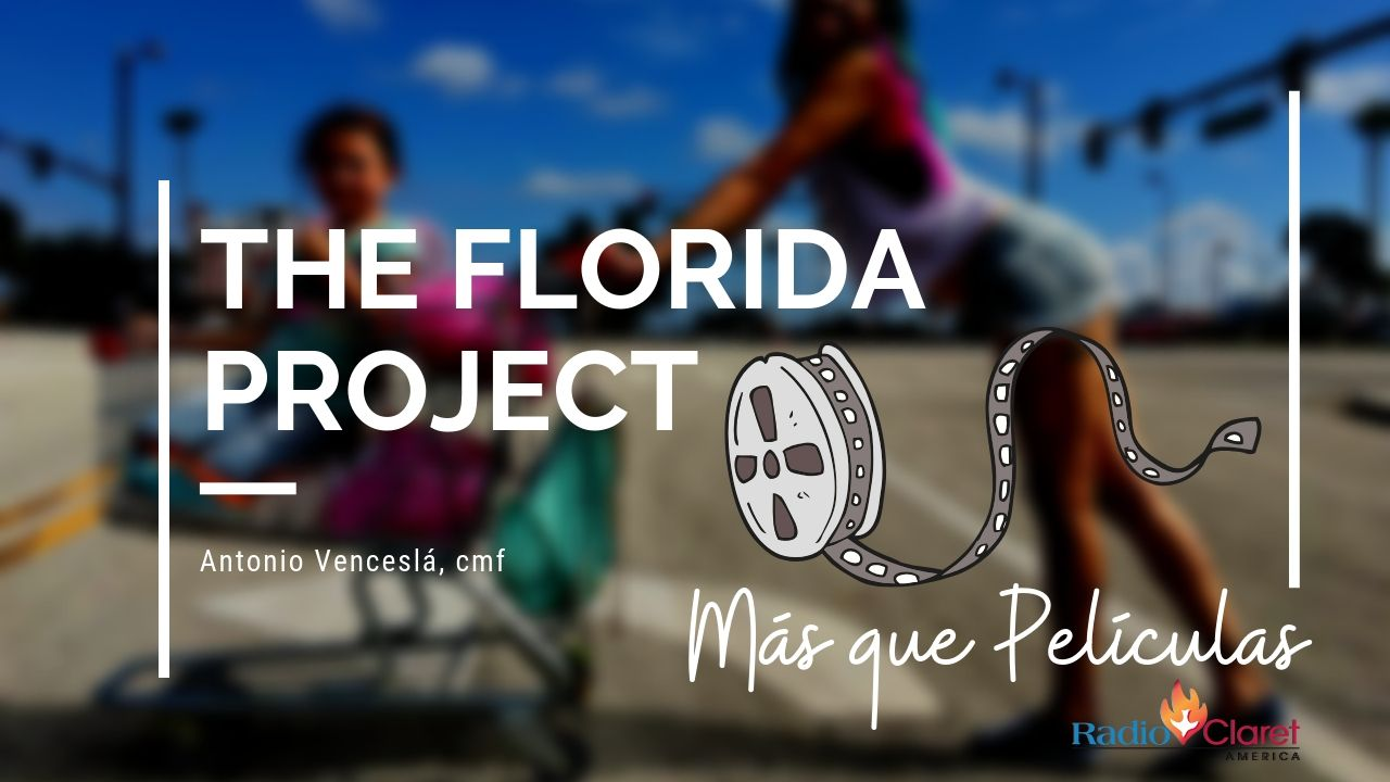 The Florida project - Más que Películas