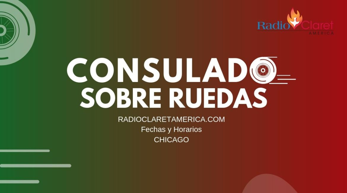 Consulado Movil Chicago Agosto 2019 - Radio Claret América