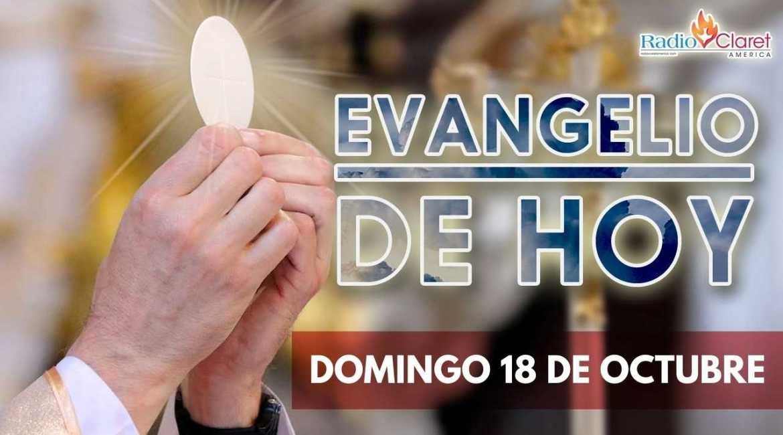 REFLEXIONES DEL EVANGELIO 18 DE OCTUBRE
