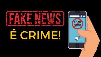 CUIDADO: Criar ou propagar Fake News é crime