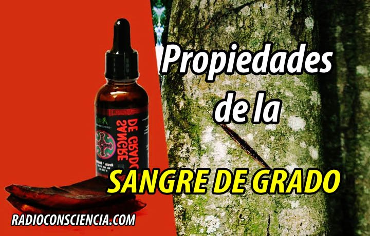 PROPIEDADES SANGRE DE GRADO