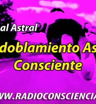 Desdoblamiento Astral Consciente