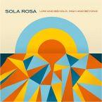 SolaRosa-LowandBeholdHighandBeyond-AgogoRecords-RadioDAISIE2