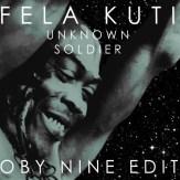 Fela Kuti - Unknown Soldier (Oby Nine Edit)