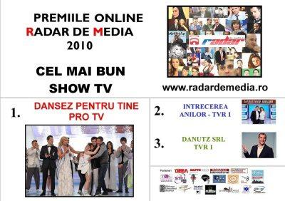 CEL MAI BUN SHOW DE TELEVIZIUNE - premiile radar de media 2010 editia nr 2