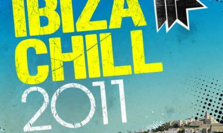 Ibiza Chill 2011 by Toolroom Records