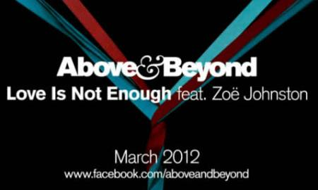 Above and Beyond - love is not enough