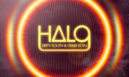 dirty south and deniz koyu - halo