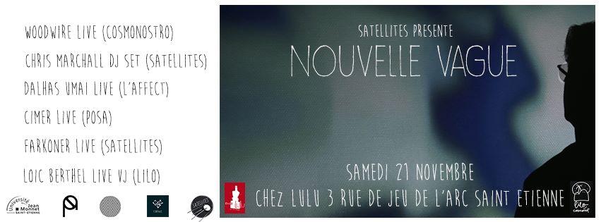 SOIRÉE SATELLITES -  NOUVELLE VAGUE #0 @ CHEZ LULU