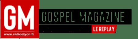 Replay Radio Elyon > Gospel magazine