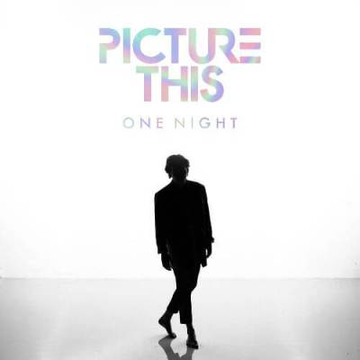 "PICTURE THIS RELEASE ""ONE NIGHT"" MUSIC VIDEO TODAY"