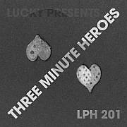 Lucky's LPH 201 – Three Minute Heroes (1966-2015)