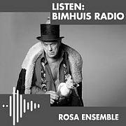 """Rosa Ensemble"" Live At Bimhuis 06.07.2019 / ROSA ENSEMBLE FT HANS DAGELET: BEEFHEART, PORK TREAT MUSICAL"