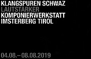"""""""Klangspuren 2019"""" Hochkarätig besetzter Improvisationsschwerpunkt. (Teil 2). Mit Nina Polaschegg"""