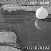 Cuneiform: Cheer-Accident – No Ifs, Ands Or Dogs / Dieses Wochenende für FIVE