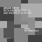 CD Tipp: Aruán Ortiz With Andrew Cyrille And Mauricio Herrera – Inside Of Rhythmic Falls / Intakt CD 339 / 2020