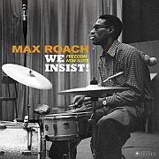 """Vor 60 Jahren veröffentlicht  """"We Insist! Freedom Now"""" von Max Roach"""