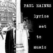 Luckys LPH 008 – Paul Haines – Lyrics Set to Music (1970-2003)