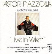 "Astor Piazzolla: ""Live in Wien Vol. 1"" (1983)"