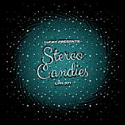 Lucky LPH 371 – Stereo Candies (1979-2018)