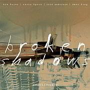 Release Tipp:  Tim Berne – Chris Speed – Reid Anderson – Dave King: Broken Shadows / Intakt Records