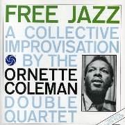 """Milestones: Ornette Coleman: """"Free Jazz"""" (1961) Das Album, dem der Free Jazz seinen Namen verdankt"""
