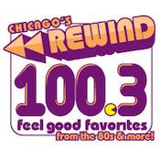 Chicago's Rewind 100.3 WILV Chicago Feel Good 70s 80s