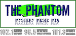 Phantom Mystery Music Mix Power 96.5 WWWN Holly Springs X102.1 102.1 KBUD X105.1 X105 WOXF Oxford 101.3 WMUT Flinn Mississippi
