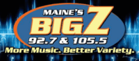 Maine's Big Z 92.7 105.5 WEZR 96.9 100.7 The Ox WOXO