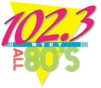All 80's 102.3 WYET South Bend The Stream WSMM