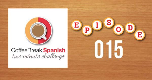 Spanish Challenge 15