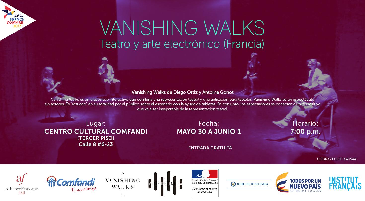 Interdisciplinario: Vanishing Walks / Teatro y arte electrónico (Francia) - Vanishing-Walks
