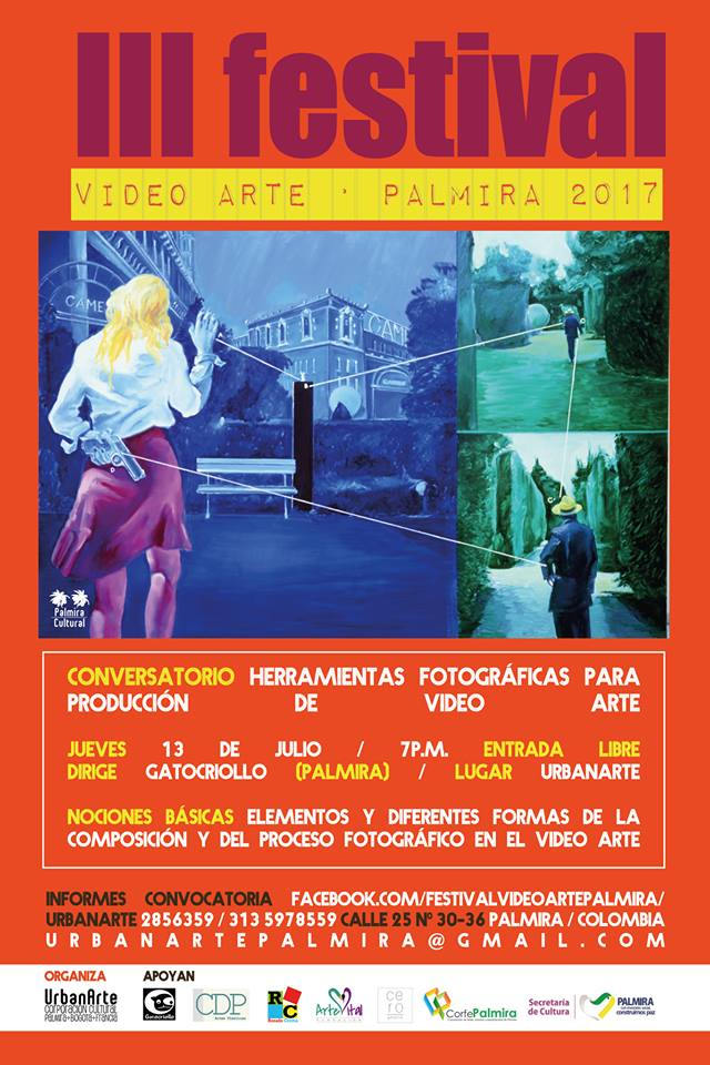 III FESTIVAL VIDEO ARTE PALMIRA 2017 - 13julio-Conversatorio-Herramientas-Fotográficas-Video