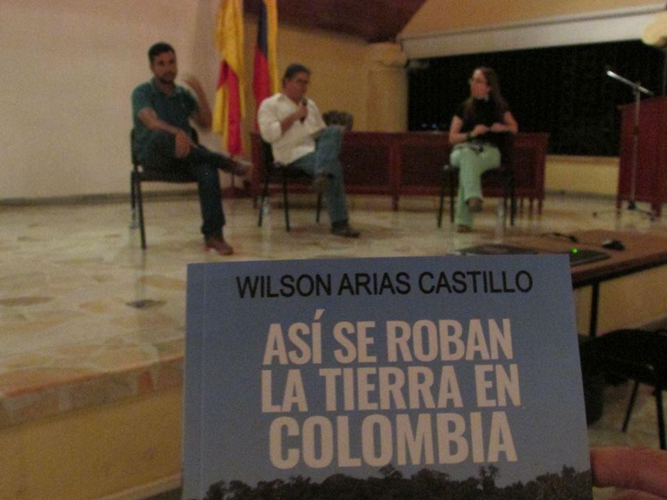 """""""ASÍ SE ROBAN LA TIERRA EN COLOMBIA"""" POR WILSON ARIAS - willson-a-2"""