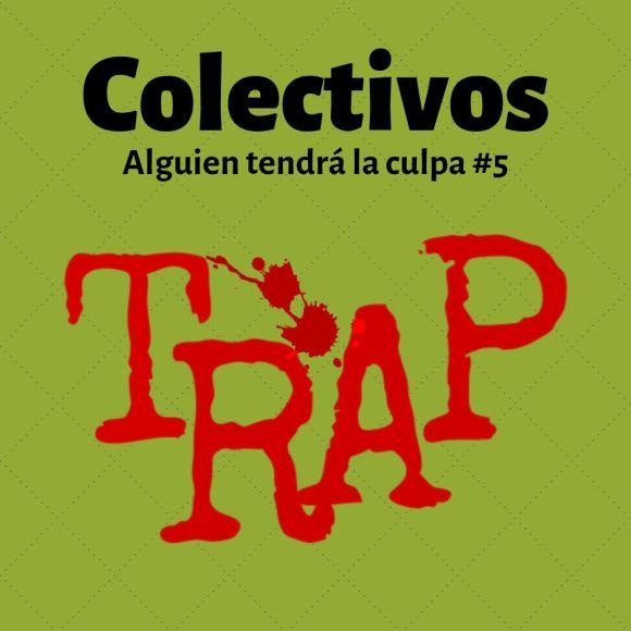 Trap o no Trap