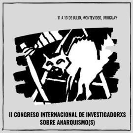 II Congreso de Investigadorxs sobre Anarquismo(s)