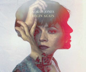 Norah_Jones_Begin_Again_radiopoint