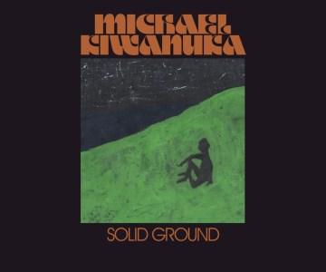 Michael-Kiwanuka-Solid-Ground-radiopoint
