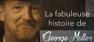 Dans la peau de George Müller - Didier Crelier