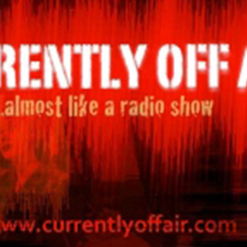 currently off air - b