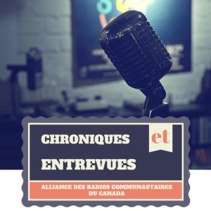 Chroniques et entrevues