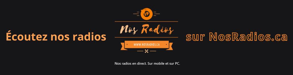 Visitez NosRadios.ca