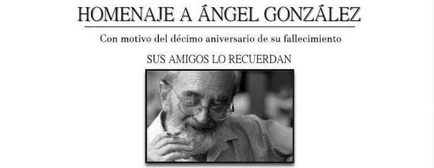 Músicos, poetas y escritores recuerdan a Ángel González diez años después.