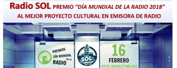 RADIO SOL PREMIO `DÍA MUNDIAL DE LA RADIO 2018` AL MEJOR PROYECTO CULTURAL EN EMISORA DE RADIO