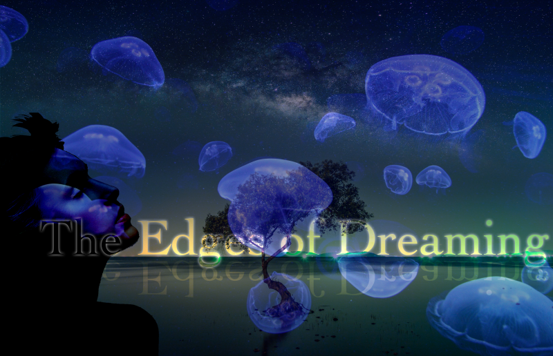 The Edges of Dreaming