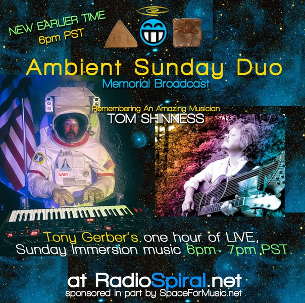Ambient Sunday Special Rebroadcast Remember Tom Shinness