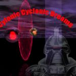Cylonic Cyclonic Dreams