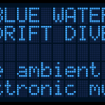 Sunday: BLUE WATER DRIFT DIVE