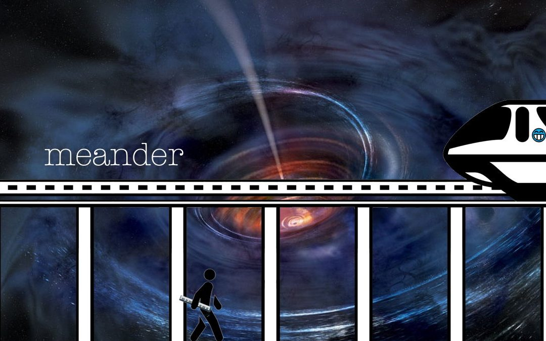 Meander: Getting To Know – Escape Velocity