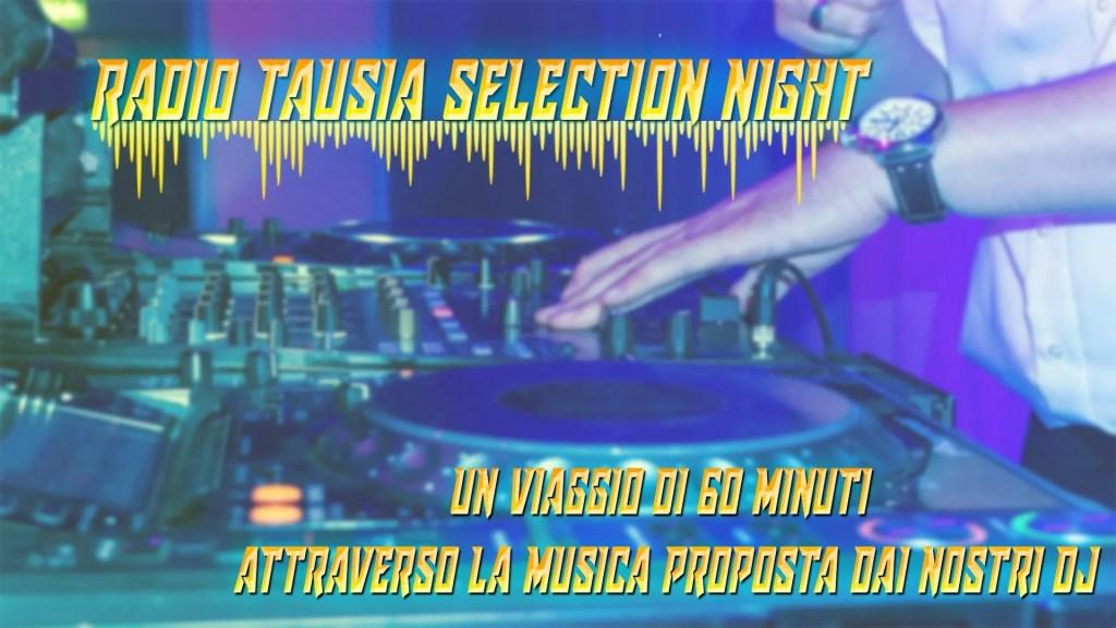 Radio Tausia Selection Night